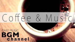 Coffee Music - Chill Out Jazz Hiphop, Smooth Jazz, Cafe Bossa Music - Relaxing Music