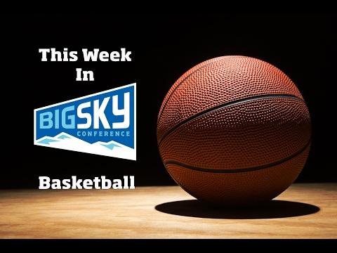 """""""This Week in Big Sky Basketball"""" - 02/16/17"""