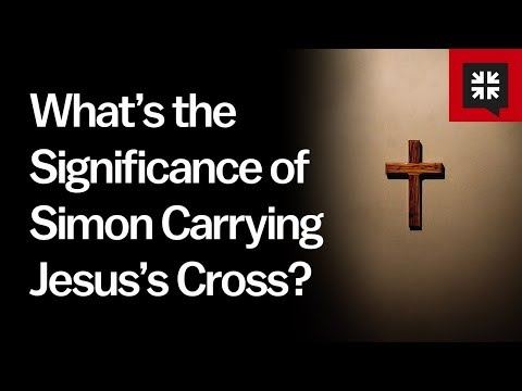 What's the Significance of Simon Carrying Jesus's Cross? // Ask Pastor John