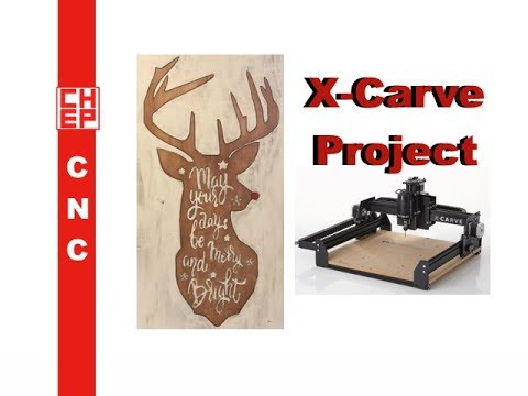 Holiday Reindeer X-Carve CNC Project