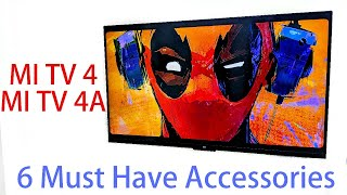 6 Must have Accessories Mi TV 4 and MI TV 4A