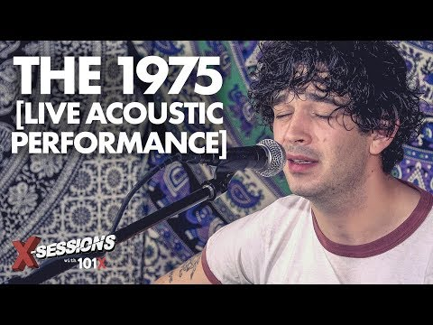 The 1975 [LIVE Acoustic Performance] | 101X