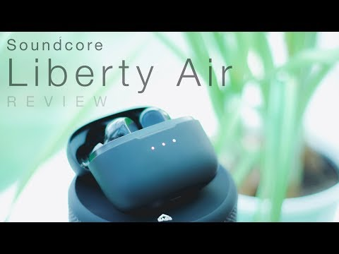 video Soundcore Liberty Air True Wireless Earphones: A Complete Review