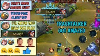 I'LL SHOW YOU HOW PRO PLAY | TRASHTALKER GOT AMAZED | MOBILE LEGENDS
