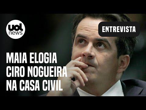 Maia: Ciro Nogueira na Casa Civil melhora situação de Bolsonaro; é habilidoso e competente