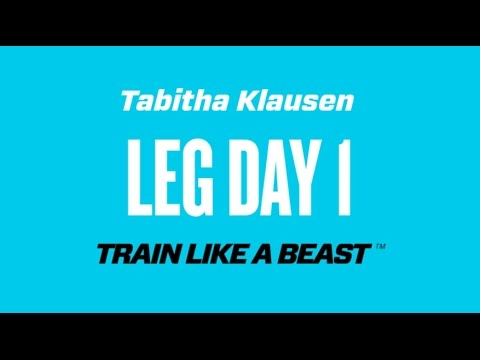 Beast Leg Day Series With Tabitha Klausen - Episode 1