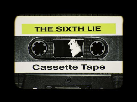 THE SIXTH LIE - Cassette Tape 【OFFICIAL MUSIC VIDEO】