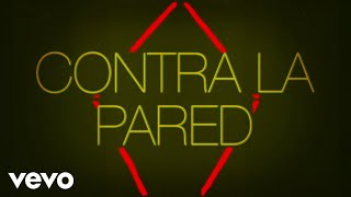 Sean Paul, J. Balvin - Contra La Pared (Lyric Video)