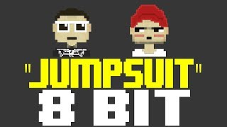 Jumpsuit [8 Bit Tribute to Twenty One Pilots] - 8 Bit Universe
