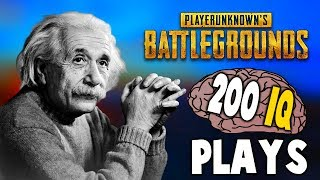 PUBG - WHEN PLAYERS HAVE 200 IQ (Smartest Plays Ever)