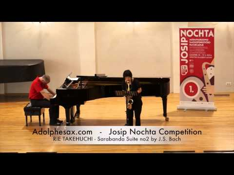 Josip Nochta Competition RIE TAKEHUCHI Sarabanda Suite no2 by J S Bach