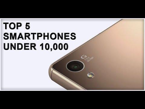 Top 5 Smartphones under 10000