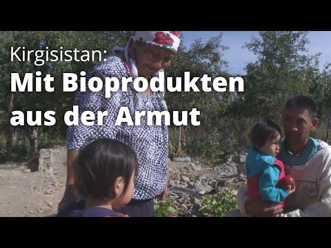 Kirgisistan: Mit Bioprodukten aus der Armut