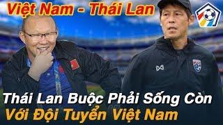 Bóng đá hôm nay 5/12: Việt Nam Thái Lan...Thái Lan sẽ chơi tất tay với Việt Nam I Nhịp Đập Bóng Đá