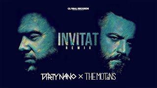Dirty Nano vs The Motans - Invitat | REMIX