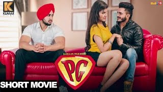 PG (Based On True Story) || Punjabi Short Movie 2017 || Latest Punjabi Movies 2017