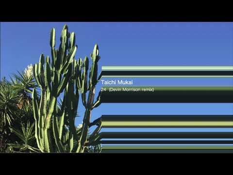向井太一 / 24 (Devin Morrison Remix) Full Audio