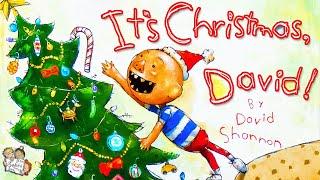 IT'S CHRISTMAS, DAVID! KIDS BOOKS READ ALOUD | 🎄 CHRISTMAS BEDTIME STORY | BY DAVID SHANNON