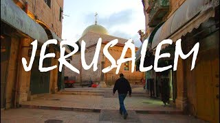 Traveling the Middle East: The Journey to Jerusalem