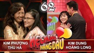 MOTHER&DAUGHTER-IN-LAW  EP 62 UNCUT  Kim Phuong - Thu Ha   Kim Dung - Hoang Long   190518 💛