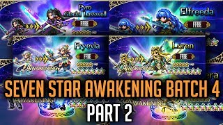 Seven Star Awakening Batch 4 Part 2 - [FFBE] Final Fantasy Brave Exvius