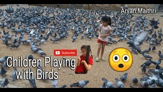Children Playing with Birds | Kids Playing with pigeons | Aryan maithri