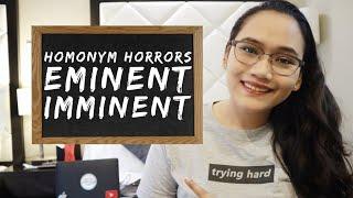 English Grammar: Eminent or Imminent - Homonym Horrors - Civil Service Exam Review