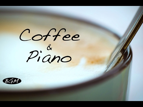 Relaxing Jazz Piano Music - Chill Out Music - Background Music For Relax,Study,Work,Sleep