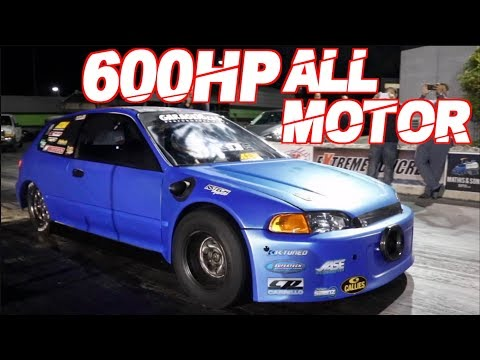600HP All Motor Civic Breaks 8's! | Worlds Fastest 4 Cylinder | 2500HP 2JZ Nissan |1300HP AWD Civic
