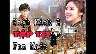 High Kick 2 - Tập 127 Fan Made - Lee Ji Hoon & Hwang Jung Eum Happy Ending - Gia đình Là Số Một 2