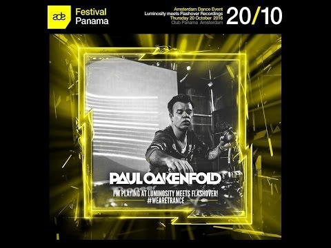 Paul Oakenfold @ Luminosity meets Flashover Recordings, Club Panama (ADE 20-10-2016)