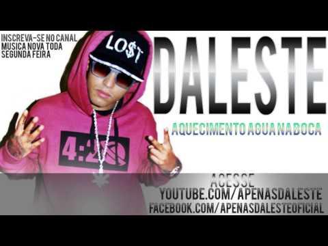 Baixar MC DALESTE - AQUECIMENTO ÁGUA NA BOCA |MUSICA NOVA LANÇAMENTO 2014|