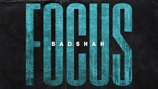 FOCUS – BADSHAH