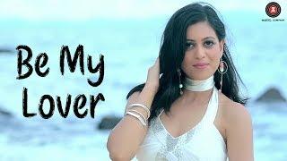 Be My Lover – Roma Sagar