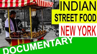 New York - INDIAN Street Food at TIMES SQUARE - Best
