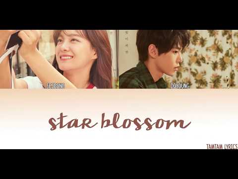 Star Blossom - Doyoung X Sejeong Lyrics [Han,Rom,Eng] {MEMBER CODED}