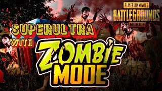 [HINDI] PUBG ZOMBIE MODE WITH SUPERULTRA pubg mobile HINID on live stream
