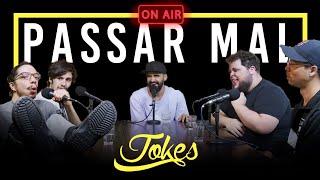 MESA DO JOKES - PASSAR MAL l EP.06