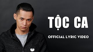 TỘC CA | PHÚC DU x SONBEAT | OFFICIAL LYRIC VIDEO.
