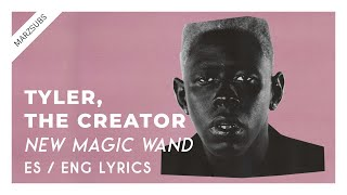 Tyler, The Creator - New Magic Wand // Lyrics - Letra