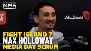 UFC Fight Island 7: Max Holloway Talks Calvin Kattar, Conor McGregor, Daniel Cormier, More