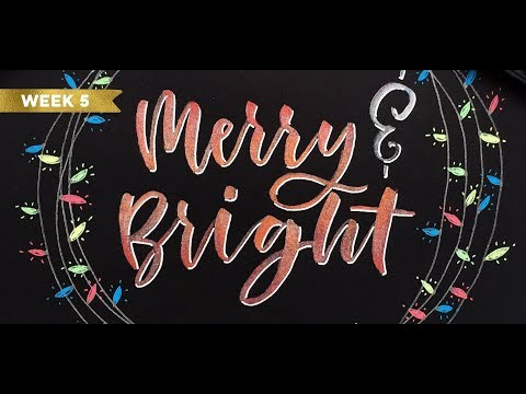 Holiday Hand Lettering Projects: Week 5