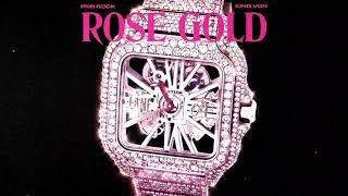 PnB Rock - Rose Gold (feat. King Von) [Official Audio]