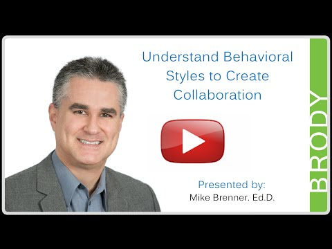 Understand Behavioral Styles to Create Collaboration with Mike Brenner. Ed.D.