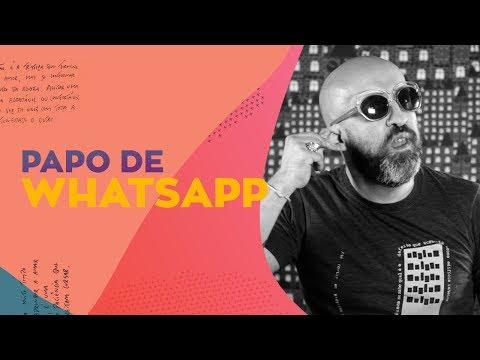 CRÔNICAS DA VIDA | PAPO DE WHATSAPP