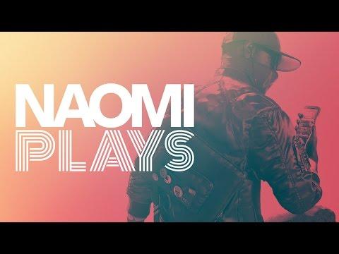 Naomi Plays: Watch Dogs 2
