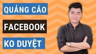 Tại sao quảng cáo Facebook không được phê duyệt và cách khắc phục