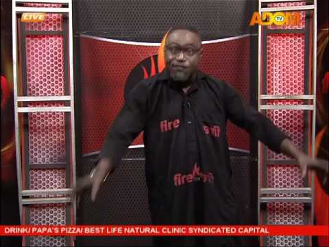 Commentary Position - Fire 4 fire on Adom TV (28-9-16)
