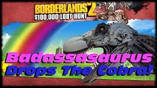 Borderlands 2 Badassasaurus Rex Drops The Cobra Sniper! Get A Legitimate Cobra Sniper Rifle!