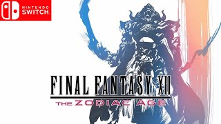 Final Fantasy XII: The Zodiac Age | Upcoming Nintendo Switch